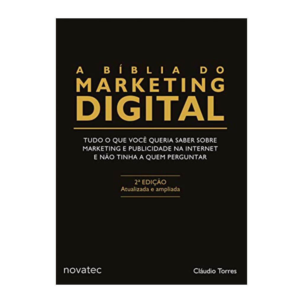 Capa do livro 'A bíblia do marketing digital', de Claudio Torres.